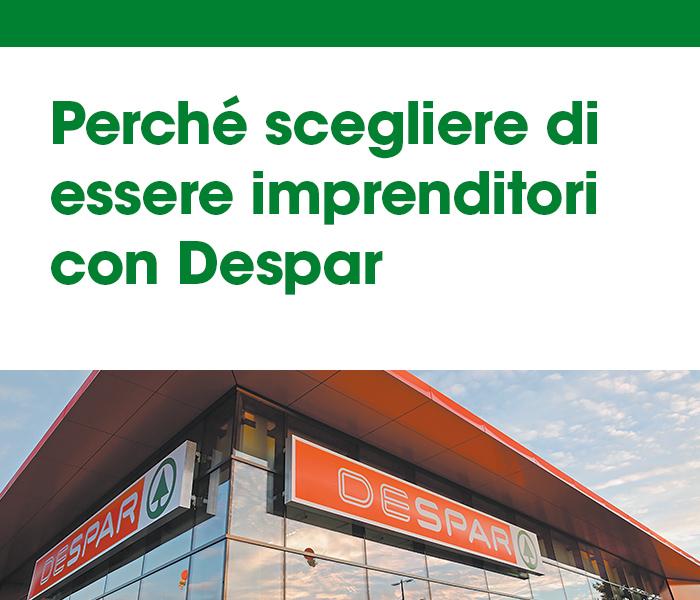 Perchè scegliere di essere imprenditori con Despar - Diventa affiliato Despar